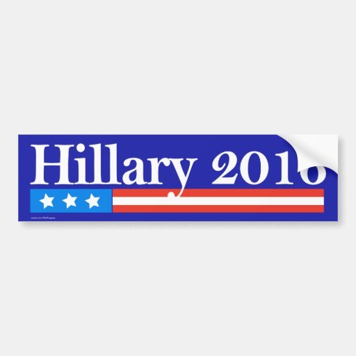 Hillary para el presidente 2016 pegatina de parachoque