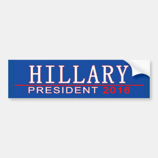 HILLARY para el presidente 2016 Pegatina Para Coche