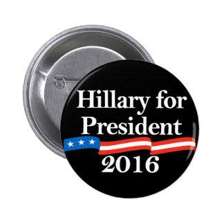Hillary para el presidente 2016 pins
