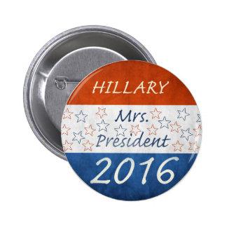Hillary para el presidente 2016 pin redondo de 2 pulgadas
