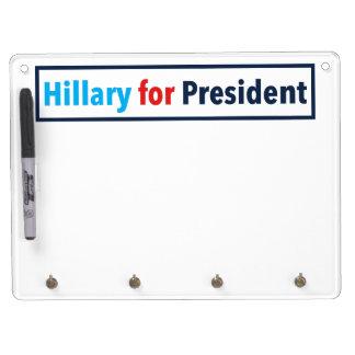 Hillary para el presidente (elija su propio color) pizarra blanca