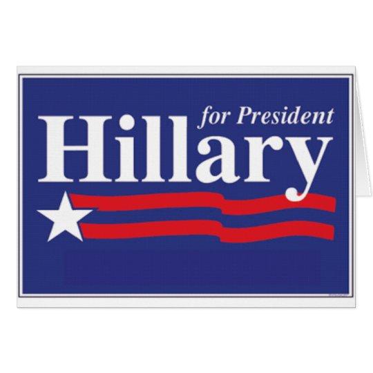 ¡Hillary para el presidente! Tarjeta De Felicitación