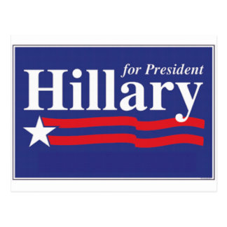 ¡Hillary para el presidente! Tarjeta Postal