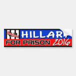 """""""Hillary para la prisión"""" 2016 Etiqueta De Parachoque"""