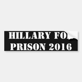 Hillary para la prisión 2016 pegatina para auto