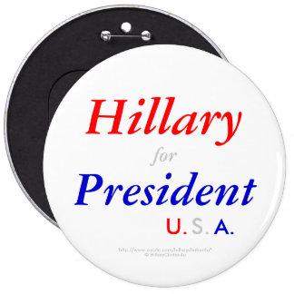 Hillary para los botones del presidente los pin redondo de 6 pulgadas