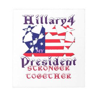 Hillary para presidente We de los E.E.U.U. es más Bloc De Papel