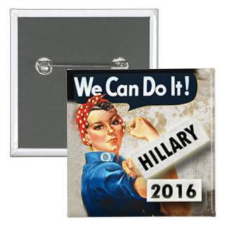 Hillary para presidente We puede hacerlo Pin
