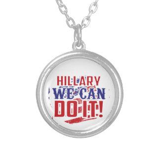 ¡Hillary podemos hacerlo! Collar Plateado