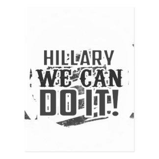 ¡Hillary podemos hacerlo! Tarjeta Postal