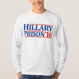 Hillary Prison 2016 T-Shirt