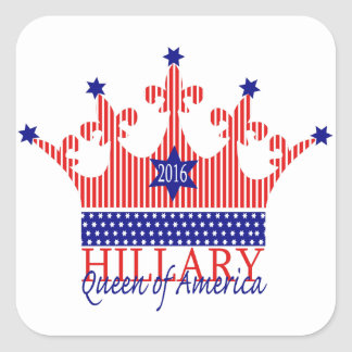 Hillary, Queen of America Square Sticker