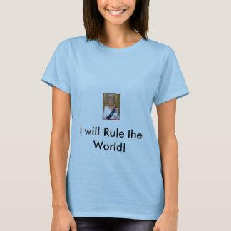 ¡hillary_queen_usa, gobernaré el mundo! playera