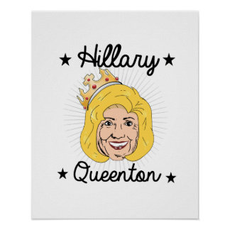 Hillary Queenton for President -- Election 2016 -. Poster