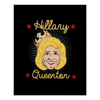 Hillary Queenton for President -- - Election 2016  Poster