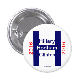 Hillary Rodham Clinton 2016 1 Inch Round Button