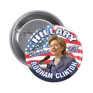 Hillary Rodham Clinton 2016 Pin Redondo De 2 Pulgadas