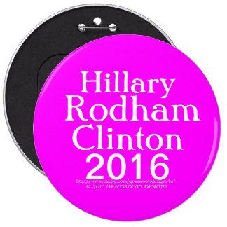 Hillary Rodham Clinton 2016 Pinback Button