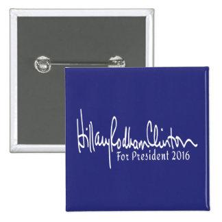 Hillary Rodham Clinton para el presidente 2016 Pin Cuadrado