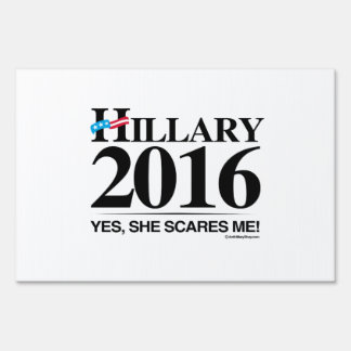Hillary Scares me Lawn Signs