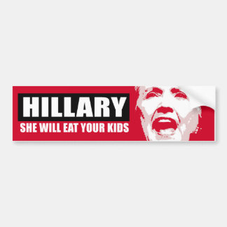 Hillary - She will eat your kids - Red Anti-Hillar Bumper Sticker