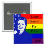 Hillary Stands For Pride 2 Inch Square Button
