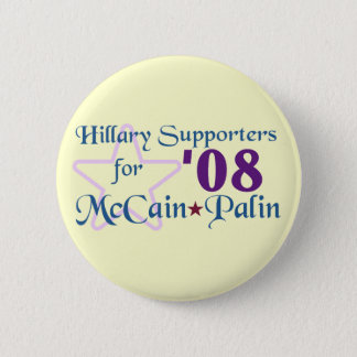 Hillary Supporters for McCain Palin '08 Button