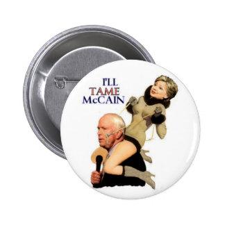 Hillary Tame McCain Pinup Button