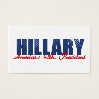Hillary The 45th. President Business Card
