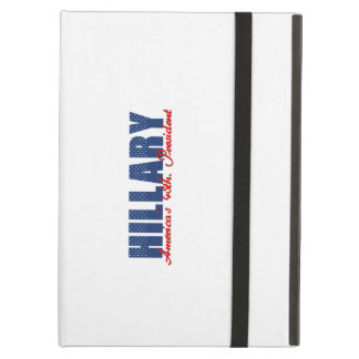 Hillary The 45th. President Case For iPad Air