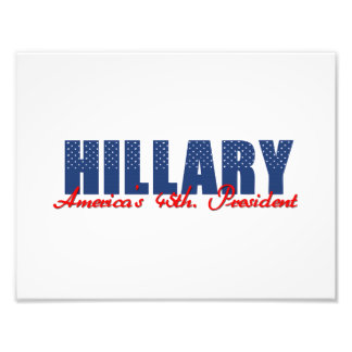 Hillary The 45th. President Photo Print