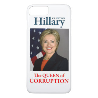 HILLARY THE QUEEN iPhone 7 PLUS CASE