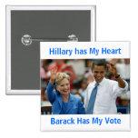 Hillary tiene mi corazón, Barack tiene mi botón de Pin