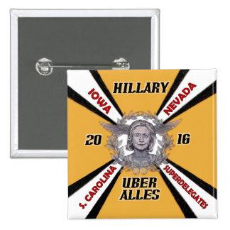 Hillary Uber Alles 2016 Pin Cuadrado