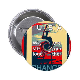 Hillary USA we are stronger together Button