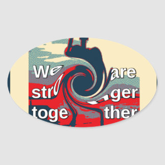 Hillary USA we are stronger together Oval Sticker