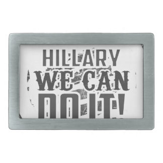 Hillary We Can Do it! Belt Buckle