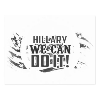 Hillary We Can Do it! Postcard