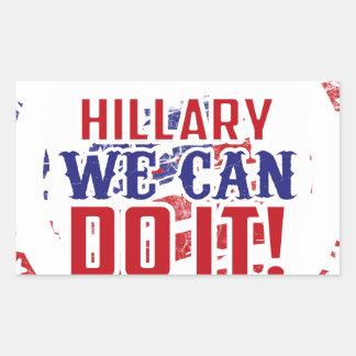 Hillary We Can Do It! Rectangular Sticker