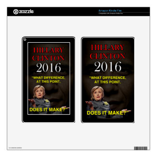 HILLARY WHAT DIFFERENCE KINDLE FIRE SKINS