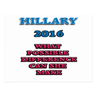 HILLARY WHAT DIFFERENCE POSTCARD