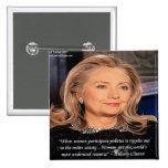 Hillary Women Resource Quote Pinback Button