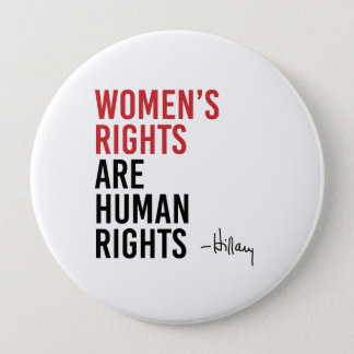 Hillary - Women's Rights are Human Rights - Button