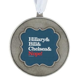 Hillary y Bill y Chelsea y Nope Adorno Ondulado