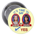 Hillary y Michelle en 2016 Pin Redondo 7 Cm