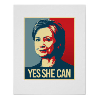 hillary - yes she can - -  poster