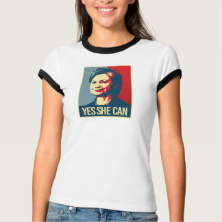 hillary - yes she can - -  T-Shirt