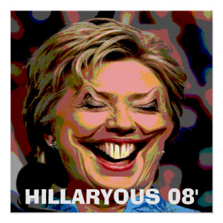 HILLARYOUS 08' POSTER