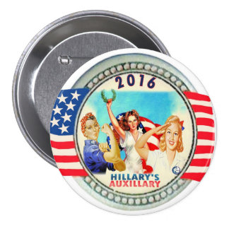 Hillary's Auxillary Pinback Button
