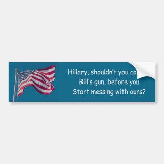 Hillarys gun control advise car bumper sticker